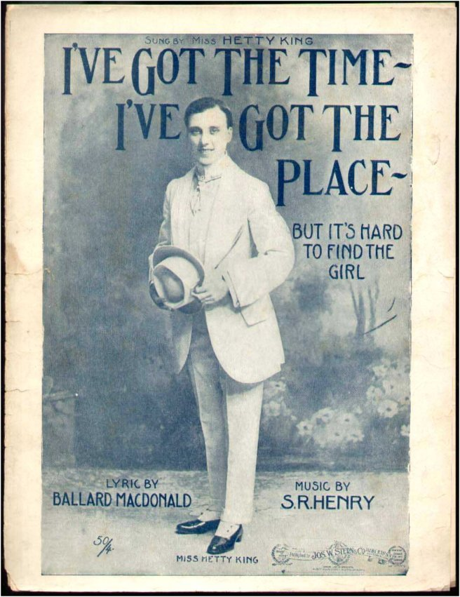 Hetty King sheet music I've Got the Time, I've Got the Place